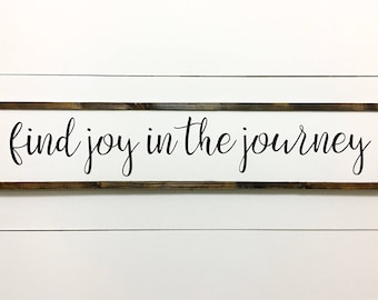 Find joy in the journey, Home decor, Travelers decor, wall sign