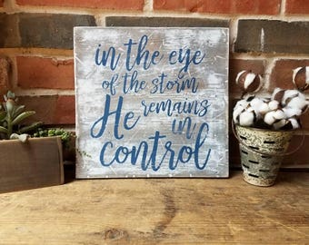In the eye of the storm sign