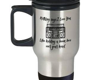 Retro 80s Say Anything Movie Boom Box Love Gift Travel Mug Coffee Cup
