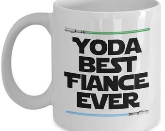 Yoda Best Fiance Ever Star Wars Birthday Funny Nerd Gift for Boyfriend Girlfriend Partner