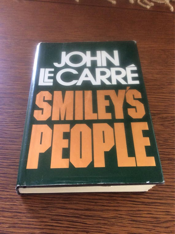 Smileys People, John Le Carre Smileys People copyright 1979. First trade edition, ISBN 0-394-50843-2, book collectors gift, great reading