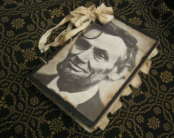 Vintage Looking Abraham Lincoln Junk Journal, Historical Junk Journal, Civil War Reenactor's Journal, Stained and Shabby Junk Journal