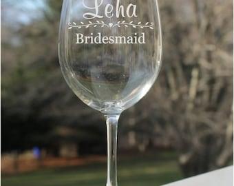 Bridesmaid Wine Glasses, Wedding Glasses, Gift for Bridesmaids, Personalized Wine Glasses, Bridesmaid Gift, Etched wine glasses, custom
