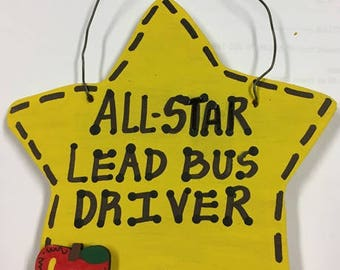 Teacher Gift All Star Lead Bus Driver Handmade