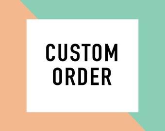 Custom Order for Larra