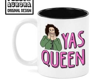 Yasss Queen- Broad City inspired funny coffee mug