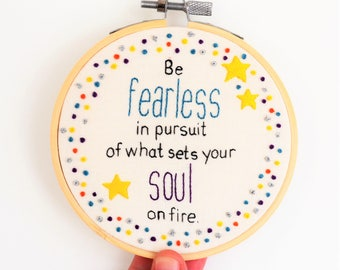 Embroidery Hoop Art Inspirational Quote 4 inch Wall Art/ Wall Hanging/ Motivational