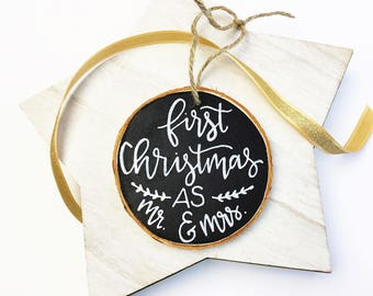 Our First Christmas Ornament, Personalized Ornament, Mr. and Mrs. Ornament, Wood Slice, Just Married Ornament, Christmas Ornament, Wedding