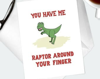 SILLY LOVE Greeting Card- Dinosaur Themed Card- Cute Dinosaur Illustration- You Have Me Raptor Around Your Finger- Funny Pun Card For Him