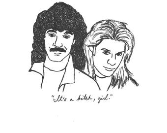 """Hall and Oates w/ """"Rich Girl"""" quote Art Print"""