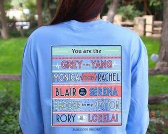 Jadelynn Brooke Shirt-Best Friends Shirt-Gilmore Girls-Friends-One Tree Hill-Grey's Anatomy-Gossip Girl-Jadelynn Brooke Fall-Preppy Shirt