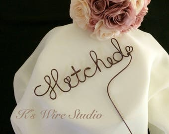 A Wedding Cake Topper, A Wire Cake Topper, A Hitched Cake Topper, A Custom Wire Cake Topper, Wire Cake Decorations, Wedding Cake Decor