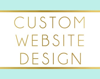 Custom Website Design - Custom WordPress Design - WordPress Customization - Website Customization - WordPress Website Design - Web Design