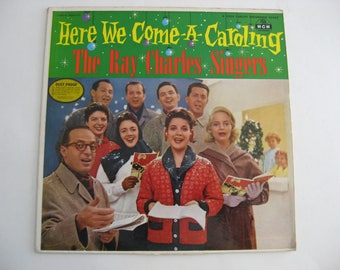 The Ray Charles Singers - Here We Come A Caroling - Circa 1956