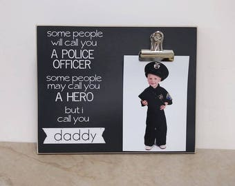Police Officer Photo Frame {Call You a Hero ..I Call You Daddy} Christmas Gift For Dad, Daddy Gift, End Of Watch, Blue Line Picture Frame