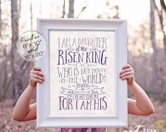 I am a Daughter of the King Scripture Art Print INSTANT DOWNLOAD Printable Quotes Girls Room Art Baptism Christening Gift First Communion