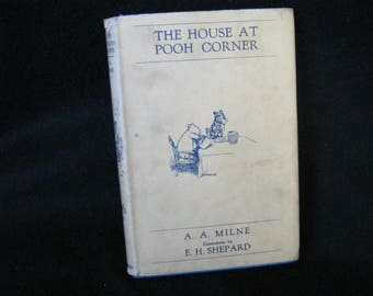 The House At Pooh Corner 1933 A A Milne E H Shepard