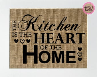 The Kitchen Is The Heart Of The Home - BURLAP SIGN 5x7 8x10 - Rustic Vintage/Home Decor/Memorial/Love House Sign