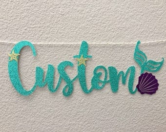 CUSTOMIZED Mermaid style banner, Little Mermaid Ariel, Mermaid Letters, PERSONALIZED, Party Decor, starfish, Sea Shells