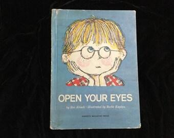 Vintage Children's Book ~ OPEN YOUR EYES ~ Roz Abisch 1964 First Edition