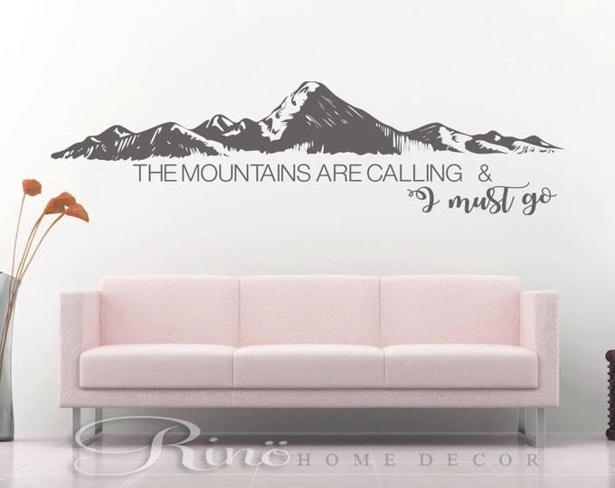 The Mountains are calling and I must go Decal - wall quote vinyl lettering sticker home decor wall saying Hiking decor trekking hike more