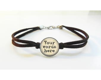 Custom Bracelet - Leather Bracelet - Your Quote or Words Gift