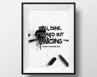 PERSONALISED PRINT - Well Done, I Turned Out Great - Digital Illustration Print