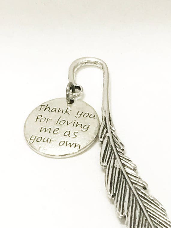 Thank You For Loving Me As Your Own Bookmark, Stepmother Gift, Mother In Law Gift, Second Mom Gift, You Are Mine, I Am Yours, Love Gift