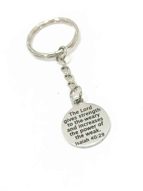 Religious Keychain, Bible Verse Keychain, Religious Gifts, The Lord Gives Strength And Power, Isaiah 40 29 Bible Verse Gifts, Sympathy Gifts