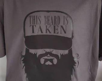 This beard is taken men's t-shirt.