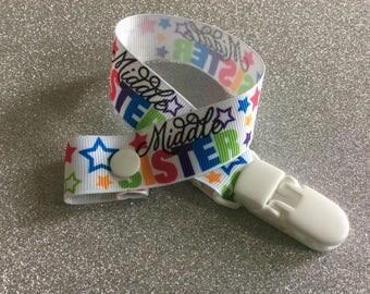 Middle SISTER themed grosgrain ribbon dummy clip.
