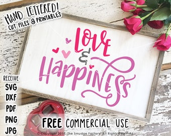 Valentine SVG, Love & Happiness Cut File, Happy Valentine's Day Cut File, Silhouette Cameo, Cricut, Valentine Printable, Hand Lettered SVG