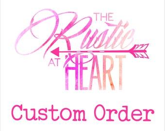 Custom order for Maddie