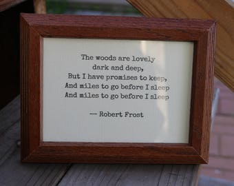 stopping by woods on a snowy evening poem stanza framed quote robert frost woods are lovely dark and deep and miles to go before i sleep
