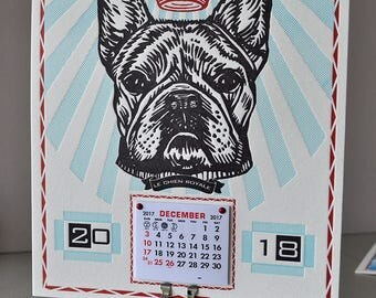 French Bulldog Art Wall Calendar for 2018 Handmade Letterpress; A gift for the Frenchie lover! Gaze at the Noble Canine all year long!