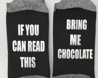If you can read this bring me chocolate, if you can read this bring me a gin, if you can read this bring me wine, bring me prosecco socks