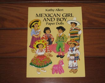 1992 Mexican Girl and Boy Paper Dolls Book by Kathy Allert (Uncut)