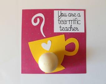 "EOS Lip Balm ""Tea-rrific Teacher"" Card • End of Year Teacher Gift • Gift for Teachers • Thank You Card • Gift for Tea Lover • Gifts Under 10"