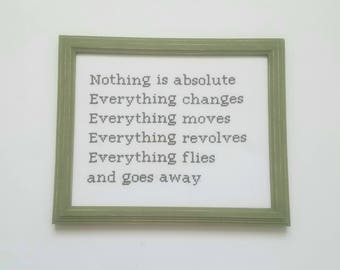 Nothing is absolute, Everything changes...Cross Stitch