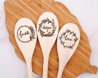 Faith Hope and Love Wooden Spoons - Wedding gift, christian gift, farmhouse kitchen, farmhouse housewarming gift, farmhouse decor minimalist