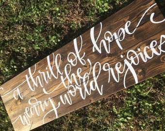 A Thrill of Hope the Weary World Rejoices Wooden Hand Painted Wall Sign