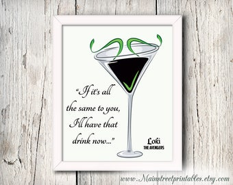 Loki Print, Loki Quote, Loki Poster, The Avengers, Art Printable, Bar Art, Bar Print, Marvel Print, Avengers Bar Poster, INSTANT DOWNLOAD