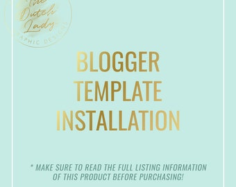 Blogger Template Installation - Additional Service for Dutch Lady Design Templates