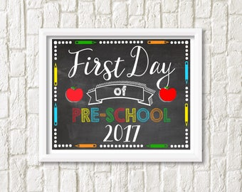First Day of Pre-School Sign - Printable, Digital File