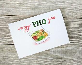 Crazy Pho You, Food pun card, Food pun, Pho card, foodie card, Blank Greetings card