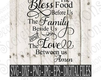 Bless the Food Before Us svg, family svg, Svg file, religious svg, Digital File, Eps, Png, JPEG, DXF, Svg, Cricut Svg, Silhouette Svg