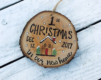 "First Christmas New Home Ornament Wood Slice Personalized Hand Lettered Rustic Tree Ornament, ""First Xmas in our new home"" Hanging made to o"