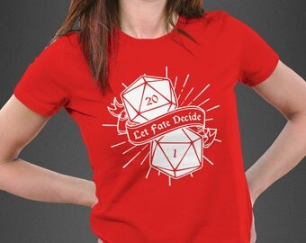 Let Fate Decide T-shirt - D20 Shirt Design - Dungeons and Dragons Shirt Design - DnD Unisex Tee - Custom Shirts Available
