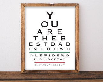 FATHER'S DAY GIFT -You are the best dad printable -Eye chart art printable -Instant download - Father's day printable - typography printable