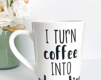 I turn coffee into education, 14oz coffee mug, teacher mug, teacher gift, back to school, last day of school,coffee cup,mug,personalized mug